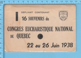Souvenir 1938 - 16 Souvenirs Du Congres Eucharistique National De Quebec 22-26 Juin 1938 - Religion & Esotérisme