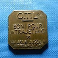 Token 1918 Bon Pour Un Trajet De 10c - O. T. L. - Jetons En Medailles