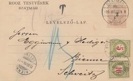 Ungarn: 1899: Postkarte Szatmar In Die Schweiz, Nachporto - Hungary