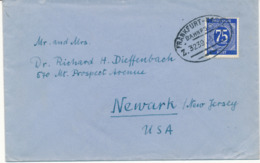 FRANKFURT - 1947 , Bahnpost  ZUG 3239 , Brief Nach Newark N.J. / USA - Zone Anglo-Américaine