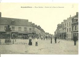 60 - GRANDVILLIERS / PLACE BARBIER - ENTREE DE LA RUE DE BEAUVAIS - Grandvilliers