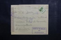 ESPAGNE - Enveloppe De La Société De Biologie De Barcelone Pour Londres Avec Censure - L 44987 - Republikanische Zensur