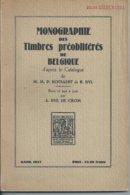 Monographie Des Timbres Préobliterés De Belgique (Hye De Crom) 1937 - 176 Blz - Belgien