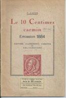 Le 10 Centmes Carmin - Emission 1884 ( Capon) - 77 Blz - Belgique