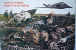 Avion / Airplane / Nato / F-117-A / Knocked Down By Yugoslav Army Near Budjanovci, Serbia - 1946-....: Modern Era
