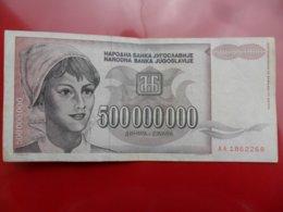 Yugoslavia-Jugoslavija 500000000 Dinara 1993, P-125a, ARADAR, AA 1862268, - - - 100404 - - - - Jugoslavia