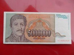 Yugoslavia-Jugoslavija 5000000 Dinara 1993, P-132a - Jugoslavia