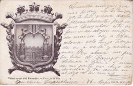 POSTAL DE VILAFRANCA DEL PANADES DEL ESCUDO DE LA VILA DEL AÑO 1908 - VILAFRANCA DEL PENEDES - Barcelona
