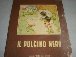 """LIBRO ILLUSTRATO DA MARIAPIA EDITRICE PICCOLI """" IL PULCINO NERO"""" COLLANA PICCOLI N.4 - Books, Magazines, Comics"""