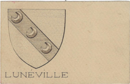 54  Lunevile  Carte Postale Blason Armoirie De La Ville - Luneville