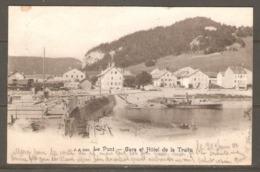 Carte P De 1904 ( Le Pont / Gare Et Hôtel De La Truite ) - VD Vaud