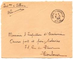 GARONNE / Hte - Dépt N° 31 = AURIAC S/ VENDINELLE 1958 = CACHET MANUEL   A7  + FRANCHISE + ECOLE ALBIAC - Marcophilie (Lettres)