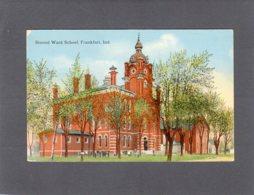 88336   Stati  Uniti,  Second  Ward School,  Frankfort,  Ind.,  NV(scritta) - Etats-Unis