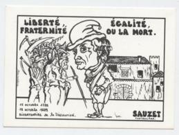Sauzet, Fontjuliane, Drôme,bicentenaire Révolution,1789- 1989, Liberté,égalité, Fraternité, Ou La Mort,Montélimar,Lardie - Autres Communes