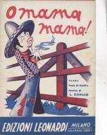 O MAMA MAMA  SPARTITO AUTENTICO 100% - Música & Instrumentos