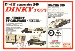 "PUB  404 PEUGEOT Et CARAVANE "" PINDER"" / MATRA 630  "" DINKY TOYS "" 1969 - Other"