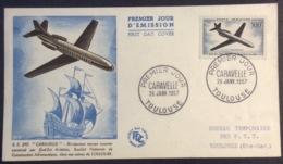 134- Caravelle PA 36 Toulouse 26/1/1957 FDC Premier Jour Lettre - FDC