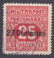 OCCUPAZIONE AUSTROUNGARICA In ITALIA - 1918 - Segnatasse Yvert 4 Usato. - 8. WW I Occupation
