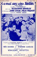 PARTITION VINCENT SCOTTO DU FILM CINDERELLA - IL A MAL AUX REINS TINTIN -1937- FELIX PAQUET - EXC ETAT PROCHE DU NEUF - Música & Instrumentos