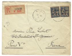 Chine Française, Recommandé De Pékin Pour La France - Plaisant - Chine (1894-1922)