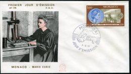 15186 MONACO N°732 ° 1F Centenaire De La Naissance De Marie Sklodowska-Curie P.J Du 7.12.67   TB - FDC