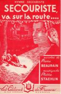 PARTITION HYMNE SECOURISTE VA SUR LA ROUTE - CROIX ROUGE - ANNEES 40/50 - EXCELLENT ETAT COMME NEUF - - Autres