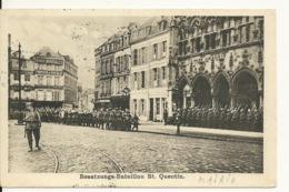 02 - SAINT QUENTIN / CARTE POSTALE ALLEMANDE - BESATZUNGS BATAILLON - Saint Quentin