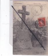 Anglars De Salers (15) Peulvan De Peyre Rouniado Ou Croix Des Batailles.Monuments ....Gallo Romains) - France
