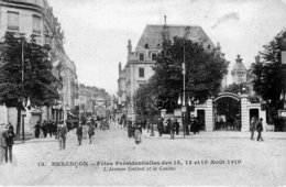 BESANCON - Fêtes Présidentielles Des 13,14 Et 15 Août 1910. L'Avenue Carnot Et Le Casino. Edition IPM N° 13. TB état. - Besancon