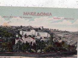 GRECE SALONIQUE HOPITAL OTTOMAN - Griekenland