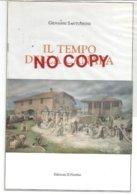 Santunione Giovanni, Il Tempo Della Canapa. - Culture