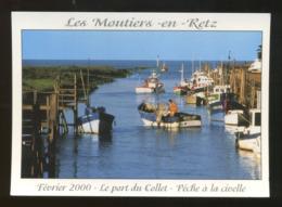 Les Moutiers-en-Retz (44) : Le Port Du Collet - Pêche à La Civelle - Les Moutiers-en-Retz