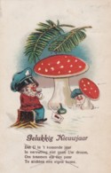CPA BONNE ANNEE - GELUKKIG NIEUWJAAR-  LUTINS -GNOMES -CHAMPIGNONS-(lot Pat 85) - 1900-1949