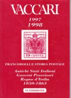 Catalogo Vaccari 1997/8 Antichi Stati Italiani - Italia