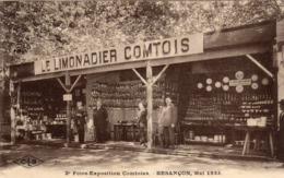 25 BESANÇON LE LIMONADIER COMTOIS Foire Exposition Comtoise BESANCON Mai 1923 - Besancon