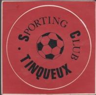 Autocollant Ancien FOOTBALL SPORTING CLUB DE TINQUEUX - Pegatinas