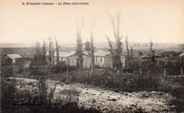 CP 80 Somme Fricourt Guerre 14 Place état Actuel Après La 6 Lelong Belle Emilia - Other Municipalities