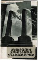 Un Belge Observe L'effort De Guerre De La Grande-Bretagne - WW2 Guerre 1939-45 Oorlog - 3 Scans - 1939-45