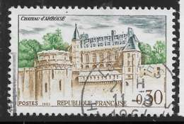 Yvert 1390 Maury 1390 - 30 C Château D'Amboise - O - Oblitérés