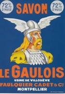 CPM - Publicité -  72% SAVON 72% - Le GAULOUIS Usine De Villodève Faulquier Cadet & C ª Montpellier - Advertising