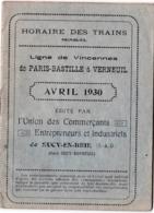 Horaire 1930  Trains Ligne De Vincennes (94) De Paris Bastille à Verneuil Par Sucy En Brie Publicités Commerciales, 32 P - Europe