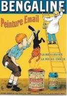 """CPM - Publicité - BENGALINE Peinture Email  """" La Meilleure"""" """"La Moins Chere"""".  ( Eugéne OGÉ) - Publicité"""