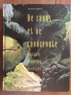(gastronomie) Jeanne LOESCH : De Choux Et De Choucroute. Mulhouse, 1994, Signé. - Gastronomie