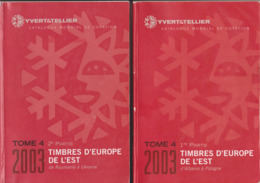 Catalogue Yvert&Tellier 2003 Europe De L'Est/Eastern Europe Part 1 And 2 Complete - Autres