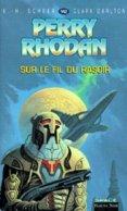 FLEUVE NOIR  PERRY RHODAN  N°  142 SUR LE FIL DU RASOIR - Fleuve Noir