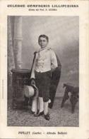 V 10172 Celbre Compagnia Lillipuziana - PIPELET ( Carlo ) - Alfredo Belletti - Opera