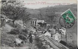 TANUS ( Tarn Illustré ) : L'Eglise Romane De N.D. De Las Planques  ('XIV Eme S. ) Et Le Village Animé ( 918 ) - Otros Municipios