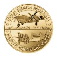 Monnaie De Paris , 2019 , Sainte Marie Du Mont , Utah Beach , Museum , 6 Juin 1944 - Monnaie De Paris