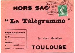 GARONNE / Haute - Dépt N° 31 = BAGNERES De LUCHON  1926 =  Flamme DAGUIN  'REINE Des PYRENEES' + HORS SAC - Marcofilia (sobres)