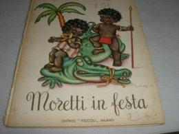 """LIBRO ILLUSTRATO DA MARIAPIA EDITRICE PICCOLI """"MORETTI IN FESTA """" COLLANA IL MONDO 1949 N.7 - Books, Magazines, Comics"""